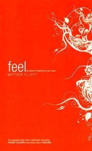 Feel - Matthew Elliott